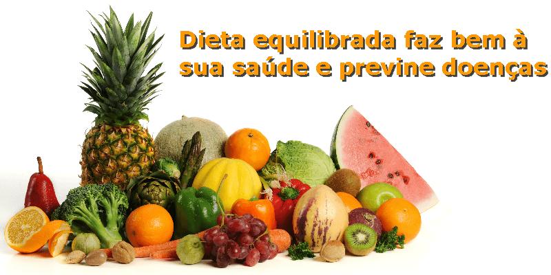 Dieta equilibrada faz bem à saúde